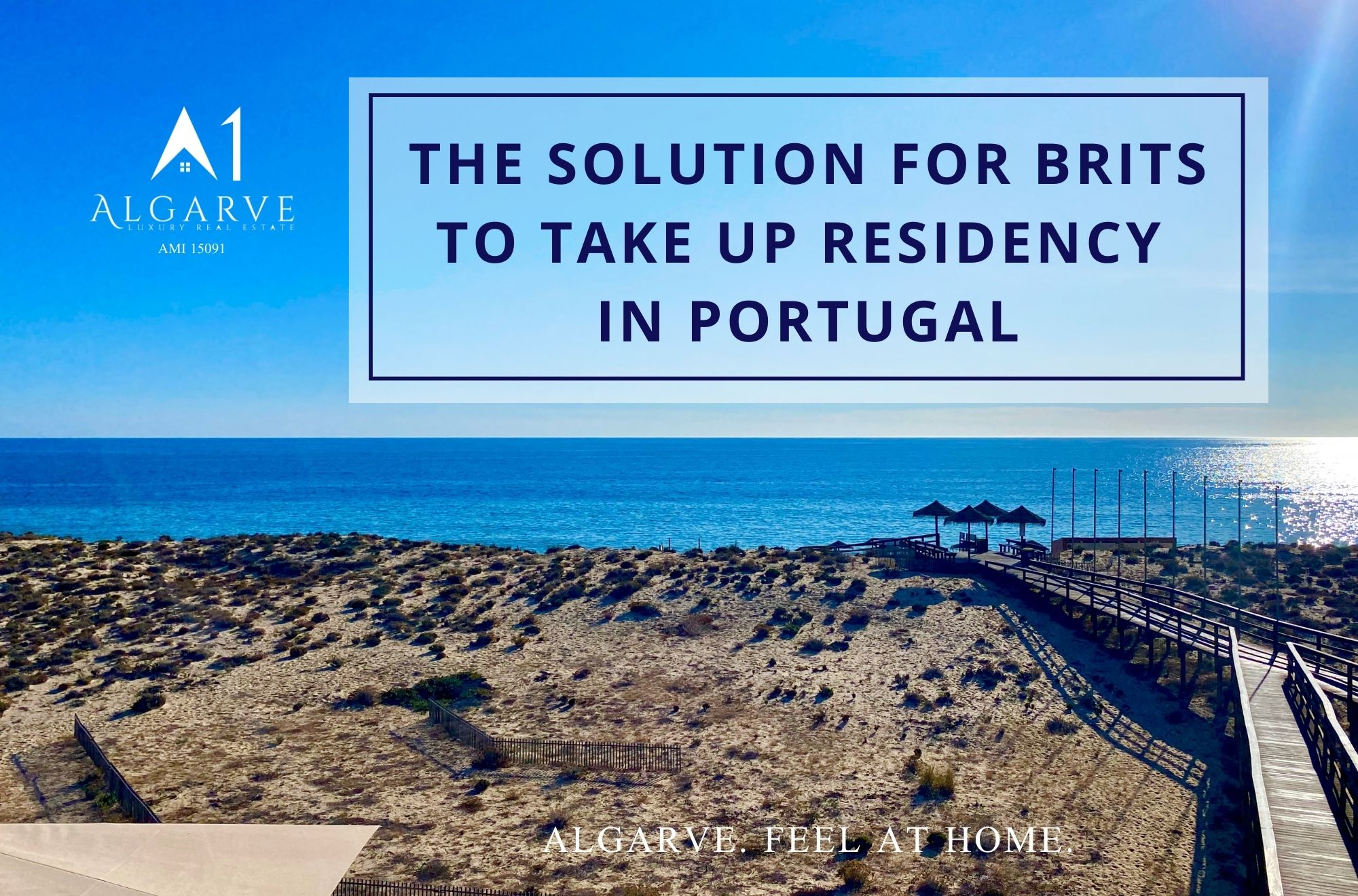 THE SOLUTION FOR BRITS TO TAKE UP RESIDENCY IN PORTUGAL