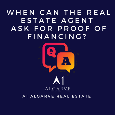 When can the real estate agent ask for proof of financing? Q&A